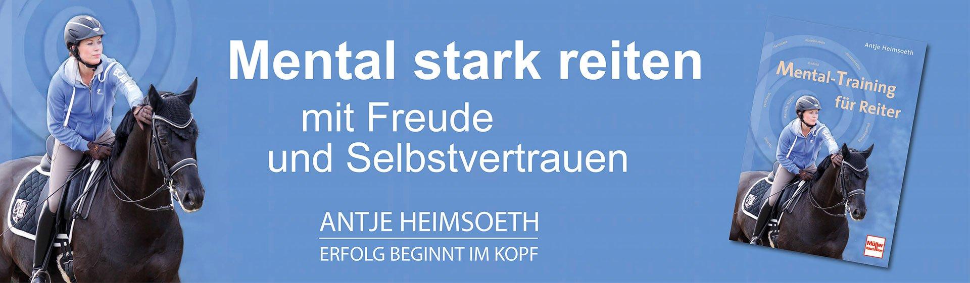Online Kurs Reiten im Kopf® - Mentaltraining für Reiter & Trainer Antje Heimsoeth